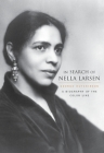 In Search of Nella Larsen: A Biography of the Color Line Cover Image