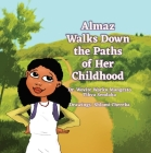 Almaz Walks Down the Paths of Her Childhood Cover Image