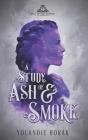 A Study of Ash & Smoke Cover Image