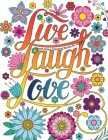 Good Vibes Coloring Books For Adults: Live Laugh Love Inspirational and Motivational sayings coloring book for Adults, Positive Affirmation coloring b Cover Image