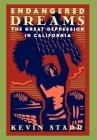 Endangered Dreams: The Great Depression in California Cover Image