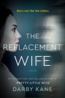 The Replacement Wife: A Novel Cover Image