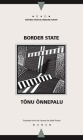 Border State (Writings From An Unbound Europe) Cover Image
