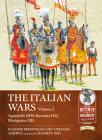 The Italian Wars Volume 2: Agnadello 1509, Ravenna 1512, Marignano 1515 Cover Image