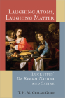 Laughing Atoms, Laughing Matter: Lucretius' De Rerum Natura and Satire Cover Image