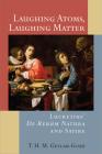 Laughing Atoms, Laughing Matter: Lucretius' De Rerum Natura and Satire Cover Image