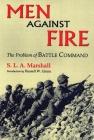 Men Against Fire: The Problem of Battle Command Cover Image
