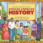A Child's Introduction to African American History Lib/E: The Experiences, People, and Events That Shaped Our Country Cover Image