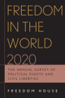 Freedom in the World 2020: The Annual Survey of Political Rights and Civil Liberties Cover Image