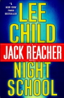 Night School (Jack Reacher Novels #21) Cover Image