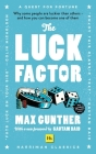 The Luck Factor (Harriman Classics): Why Some People Are Luckier Than Others and How You Can Become One of Them (Harriman Classics) Cover Image