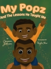 My Popz and The Lessons He Taught Me Cover Image
