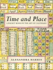 Time & Place: The Art of Calendars and Almanacs Cover Image