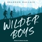 Wilder Boys Lib/E Cover Image