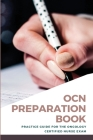 OCN Preparation Book: Practice Guide For The Oncology Certified Nurse Exam: Oncology Nursing Secrets Cover Image