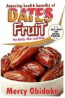 Dates Fruit: A Very Good Fruit to Increase Sexual Stamina Cover Image