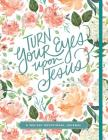 Turn Your Eyes Upon Jesus (365-Day Devotionals) Cover Image