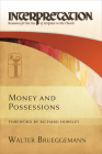 Money and Possessions: Interpretation: Resources for the Use of Scripture in the Church Cover Image