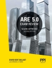 PPI ARE 5.0 Exam Review All Six Divisions, 2nd Edition – Comprehensive Review Manual for the NCARB ARE 5.0 Exam Cover Image