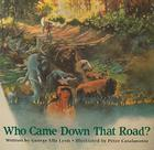 Who Came Down That Road? Cover Image