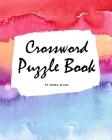 Crossword Puzzle Book - Medium (8x10 Puzzle Book / Activity Book) Cover Image