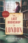 The Last Bookshop in London: A Novel of World War II Cover Image