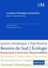 La justice climatique restaurative: Réparer les inégalités Nord/Sud: Réparer les inégalités Nord/Sud (2020) Cover Image