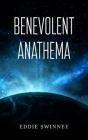 Benevolent Anathema Cover Image