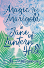 Magic for Marigold and Jane of Lantern Hill Cover Image