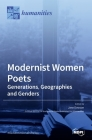 Modernist Women Poets: Generations, Geographies and Genders Cover Image