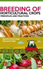 Breeding of Horticultural Crops: Principles and Practices Cover Image