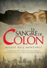 La sangre de Colón (Columbus' blood - Spanish Edition) Cover Image