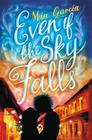 Even If the Sky Falls Cover Image