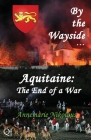 Aquitaine - the End of a War Cover Image