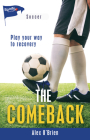 The Comeback (Lorimer Sports Stories) Cover Image