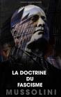 La doctrine du fascisme: Inclus le manifeste fasciste Cover Image