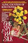 The Spy Wore Silk Cover Image