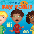 But It's Not My Fault! (Responsible Me! #1) Cover Image