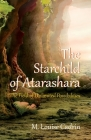 The Starchild of Atarashara: The Field of Unlimited Possibilities Cover Image