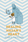 Healing Hasan's Heart Cover Image