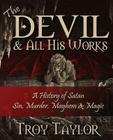 Devil and All His Works Cover Image