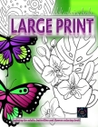 Adult coloring books LARGE print, Coloring for adults, Butterflies and flowers coloring book: Large print adult coloring books Cover Image