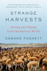 Strange Harvests: Giving and Taking from the Natural World Cover Image