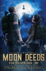 Moon Deeds: Star Children Saga: One Cover Image