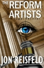 The Reform Artists: A Legal Suspense, Spy Thriller Cover Image