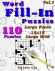 Word Fill-In Puzzles: Fill In Puzzle Book, 110 Puzzles: Vol. 1 Cover Image