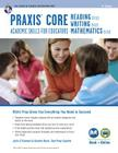 Praxis Core Academic Skills for Educators Tests: Book + Online (Teacher Certification) Cover Image