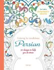 Persian: 50 designs to help you de-stress (Coloring for MIndfulness) Cover Image