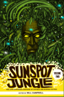Sunspot Jungle: Volume Two: The Ever Expanding Universe of Fantasy and Science Fiction Cover Image