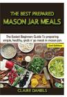 The Best Prepared Mason Jar Meals Cover Image